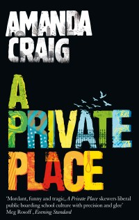 'A Private Place' by Amanda Craig