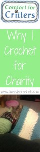 Why I Crochet for Charity