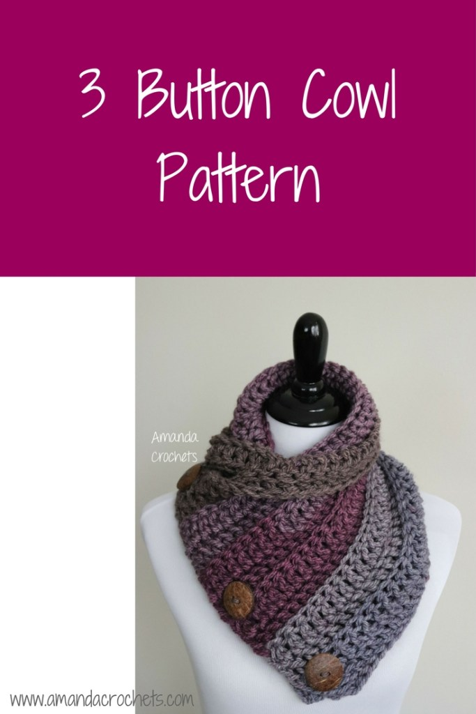 3 Button Cowl Pattern Amanda Crochets