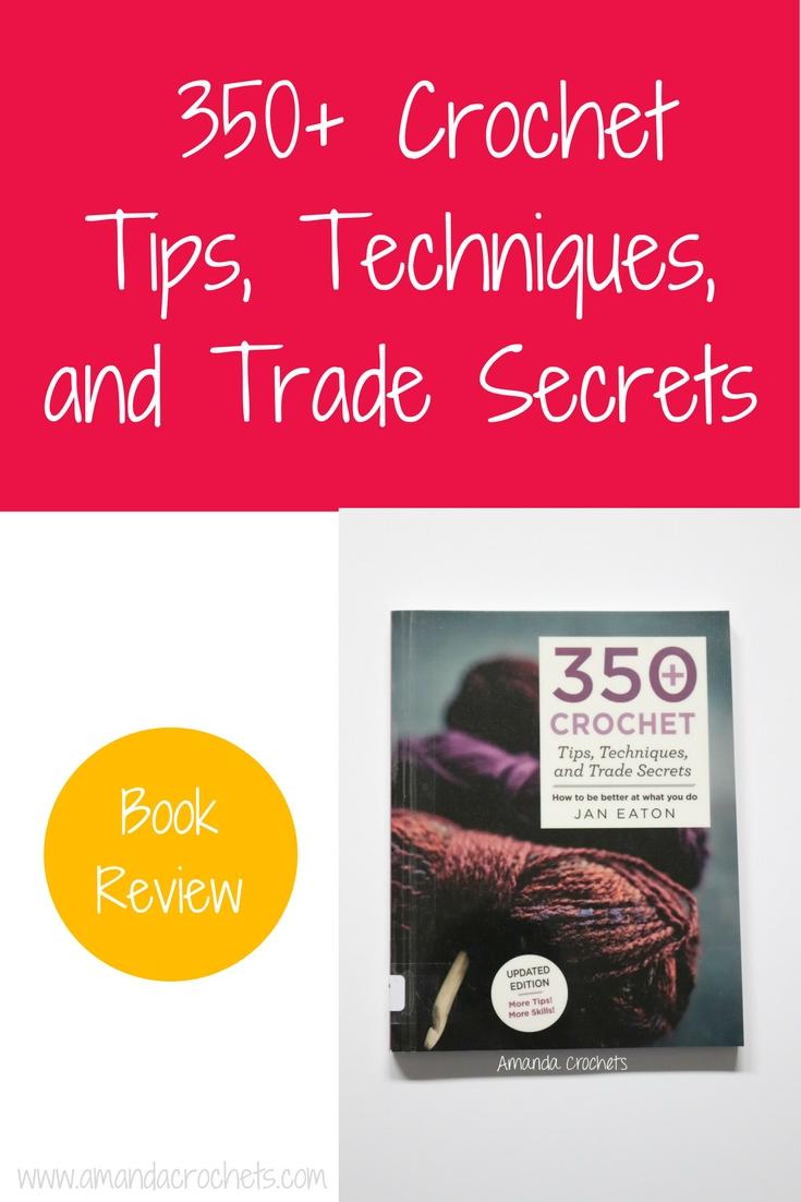 350 Crochet Tips