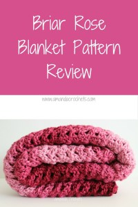 Briar Rose Blanket Pattern Review
