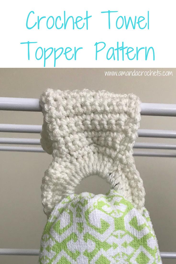 Crochet Towel Topper Pattern Amanda Crochets