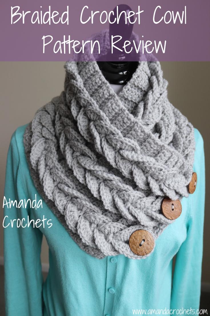 Braided Crochet Cowl Pattern Review Amanda Crochets