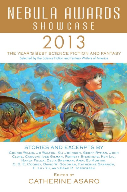 Nebula Awards Showcase 2013 by Catherine Asaro