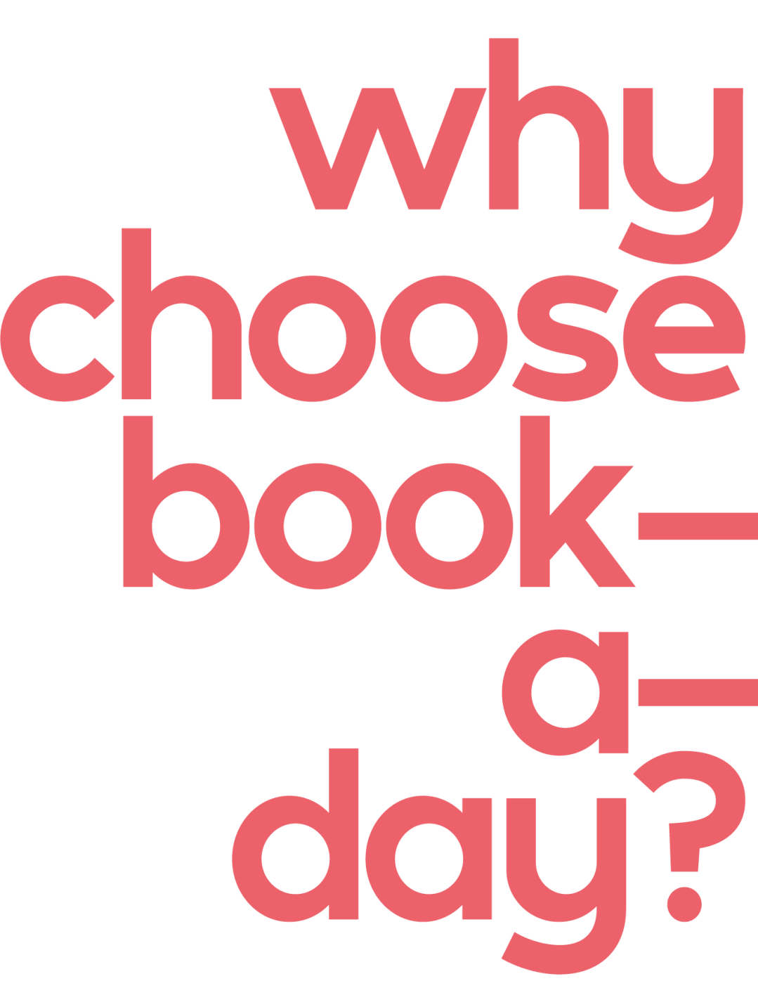 Why Choose Book-a-Day?