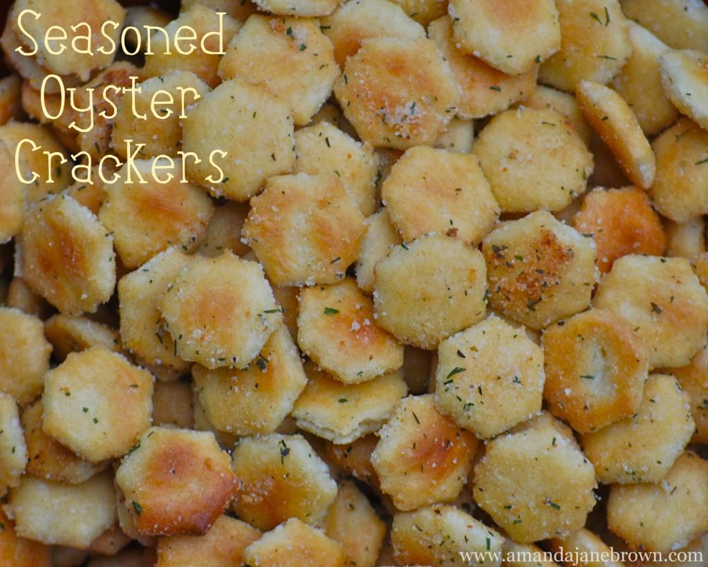 Seasoned Oyster Crackers Amanda Jane Brown