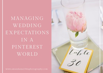 Managing Expectations in a Pinterest World | amanda.matilda.photography