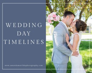 Wedding Day Timelines | amanda.matilda.photography
