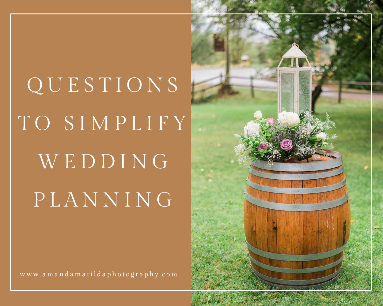 Questions to Ask Yourself to Simplify Wedding Planning | amanda.matilda.photography
