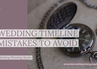 Wedding Timeline Mistakes to Avoid | amanda.matilda.photography