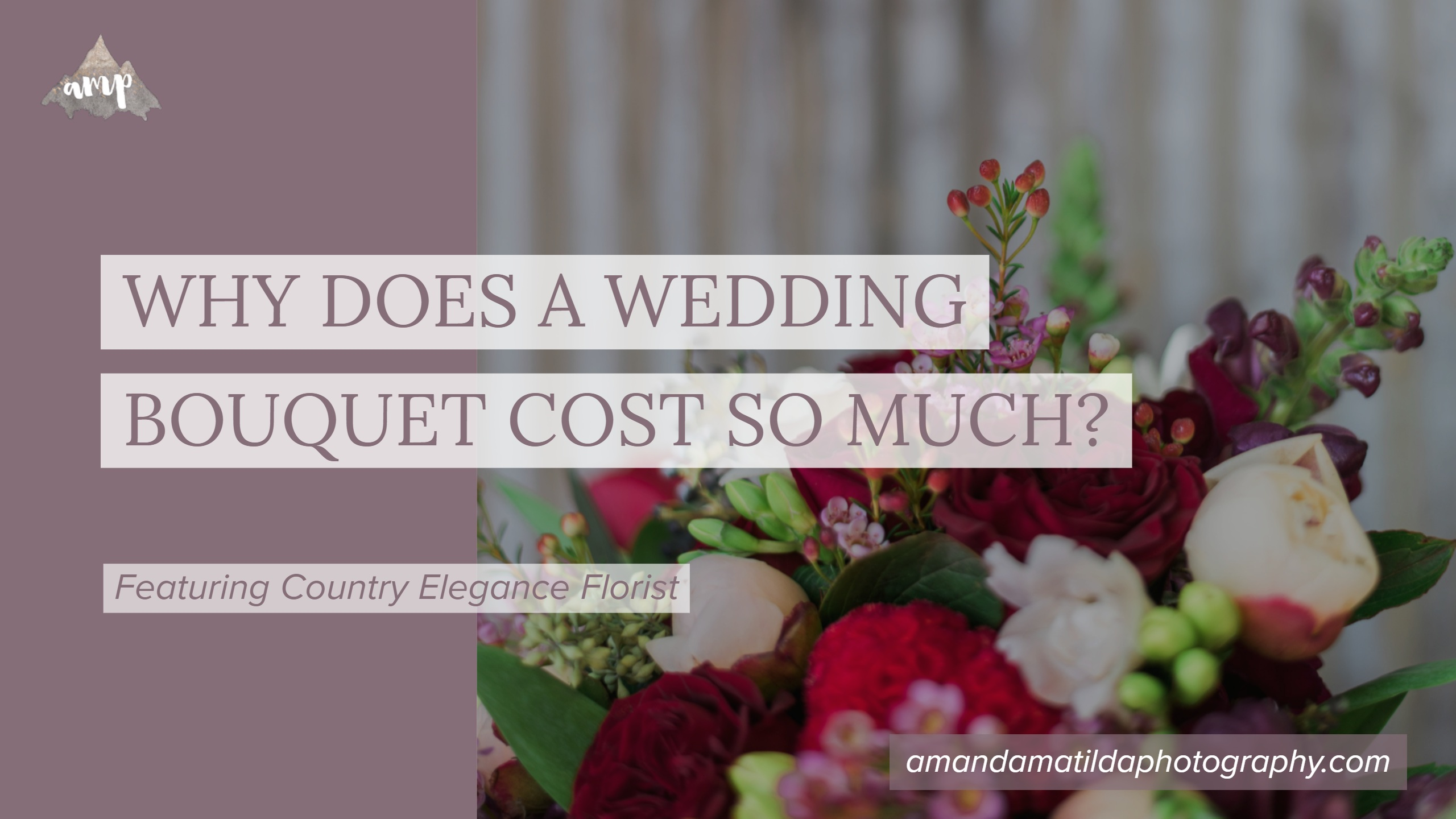Why does a wedding bouquet cost so much? | Country Elegance Florist ...