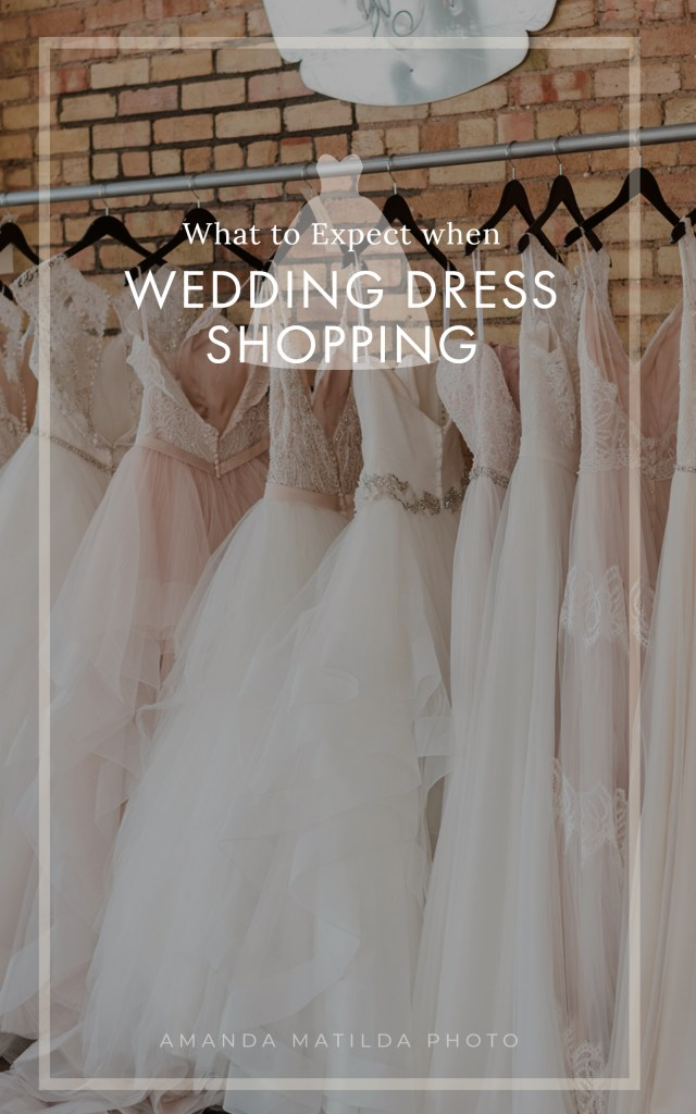 Wedding Dress Shopping: What to Expect
