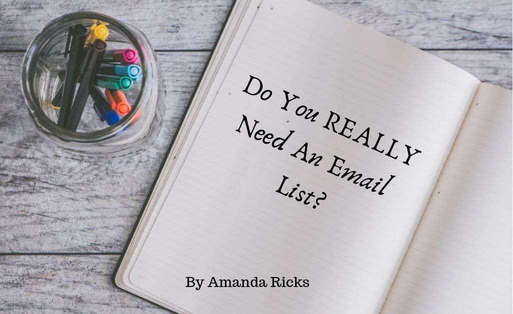 do-you-really-need-an-email-list-by-amanda-ricks