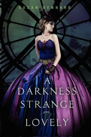 unademagiaporfavor-new-releases-july-2013-A-Darkness-Strange-and-Lovely-Something-Strange-and-Deadly-Susan-Dennard-Author-cover