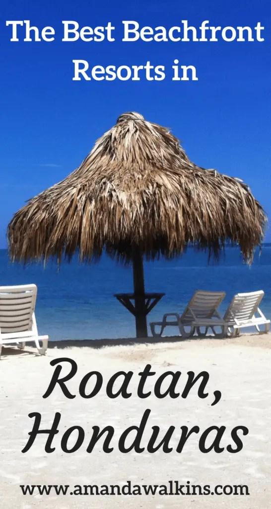 The top beachfront resorts on the Caribbean island of Roatan