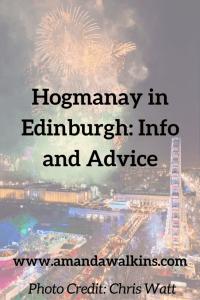 Celebrate New Year's Eve at Hogmanay in Edinburgh. Tips and Info from Edinburgh expat Amanda Walkins