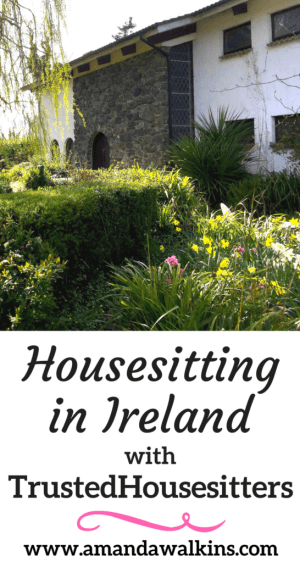 We had a long-term housesitting gig in Ireland with TrustedHousesitters. This is what happened