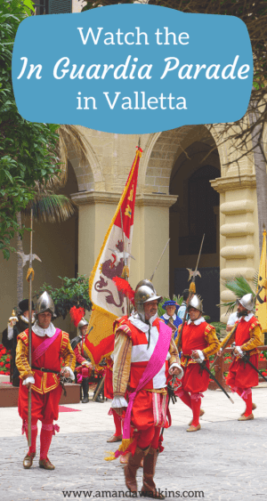 Watch the In Guardia Parade in Valletta, Malta