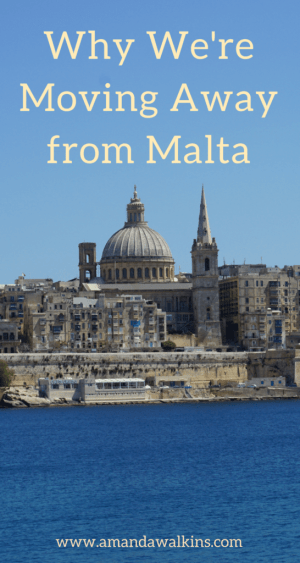 We've been expats in Malta this year, but now we're leaving. Find out why and where we're headed next!