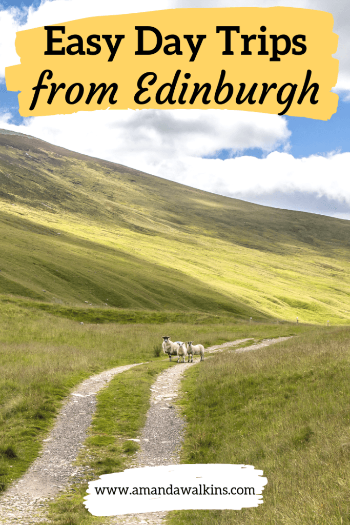 Easy day trips to take from Edinburgh in Scotland