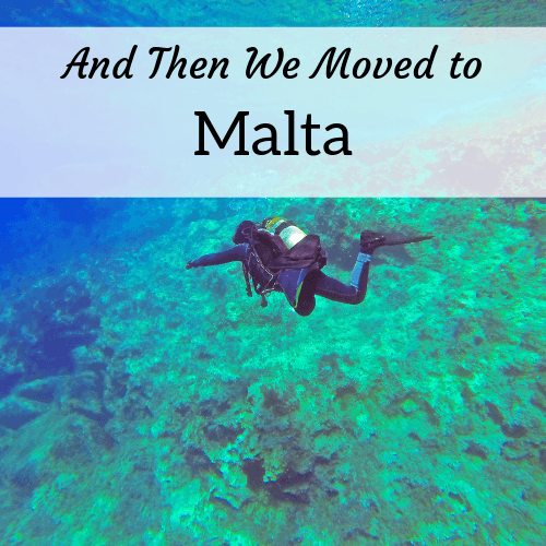 And Then We Moved to Malta -- Amanda Walkins