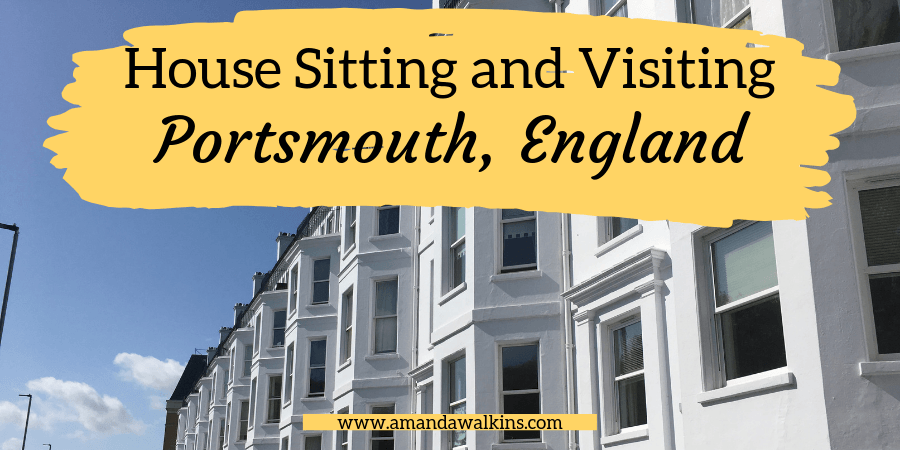 visiting Portsmouth England for house sitting - header image Amanda Walkins