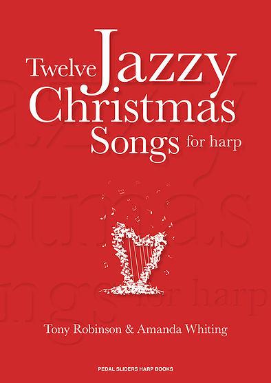 Twelve Jazzy Christmas Songs for Harp