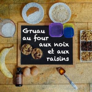 Gruau au four aux noix et aux raisins