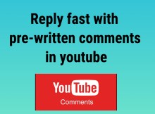 reply fast with pre-written comments in youtube