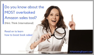 Amazon Sales Tool: International Author Central Pages| AMarketingExpert.com