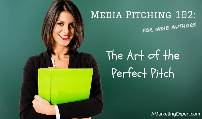 Media Pitching 102 | AMarketingExpert.com