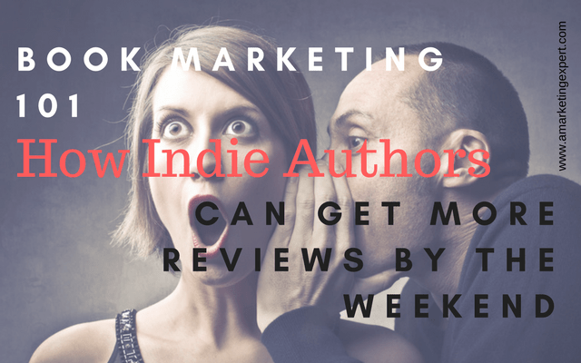 Book Marketing 101: How to Get More Book Reviews by the Weekend
