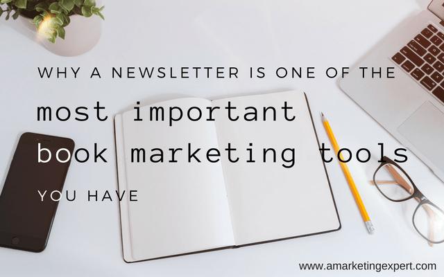 Newsletters are Important Book Marketing Tools | AMarketingExpert.com