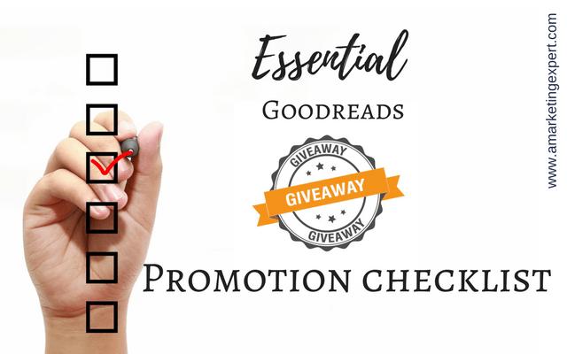 Essential Goodreads Giveaway Promotion Checklist | AMarketingExpert.com