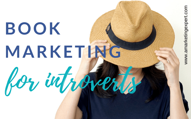 Book Marketing for Introverts | AMarketingExpert.com