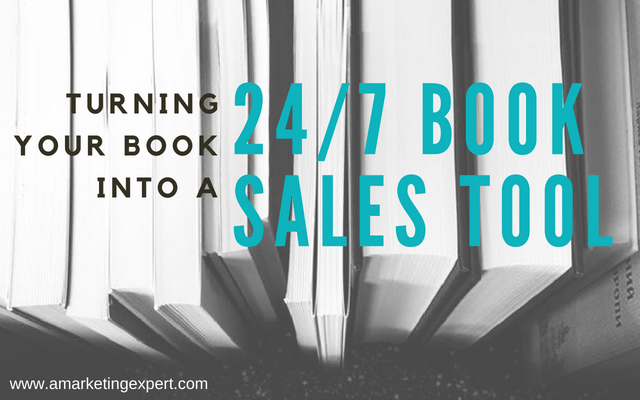 Turning Your Book into a 24/7 Book Sales Tool