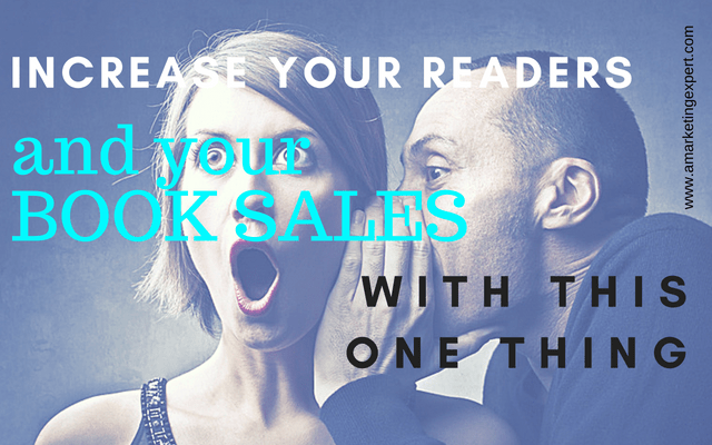 Increase Your Readers and Your Book Sales with this One Thing