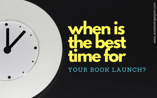 When is the best time for your book launch? | AMarketingExpert.com