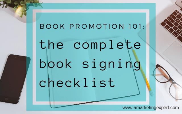 book promotion 101: the complete book signing checklist | AMarketingExpert.com