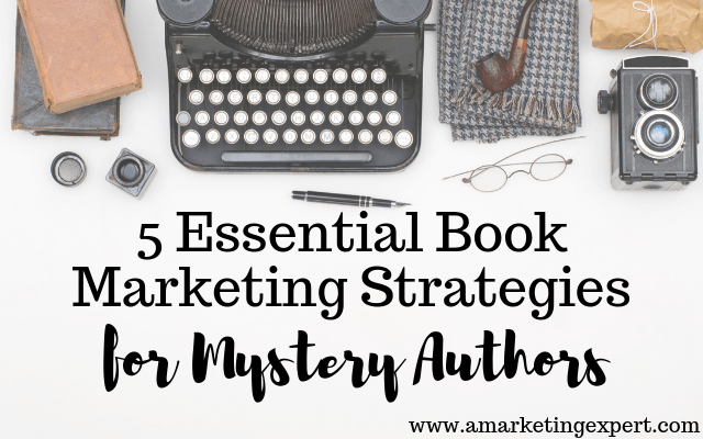 Book marketing strategies for mystery authors