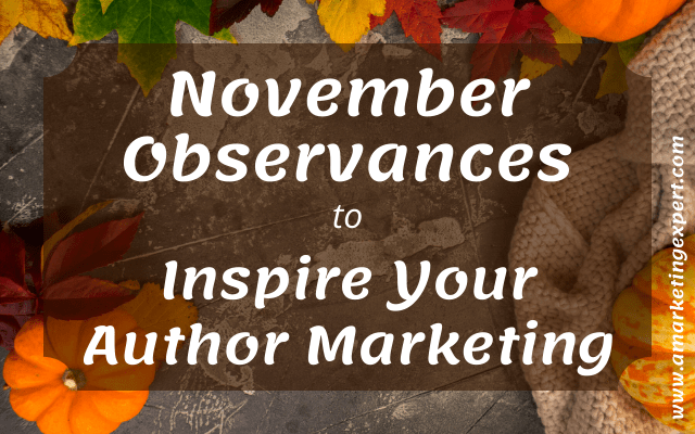November holidays for your author marketing.