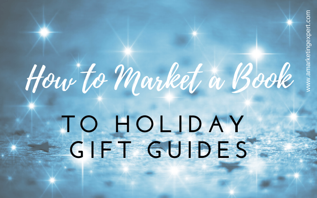 How to market a book to holiday gift guides