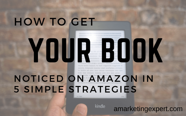 how to get your book noticed on amazon