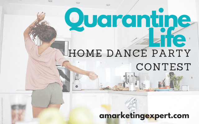 Quarantine Life Home Dance Party Contest
