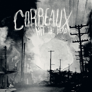 Corbeaux - Hit the Head (2014)