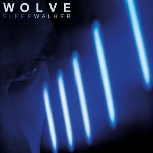Wolves - Sleepwalker (2014)