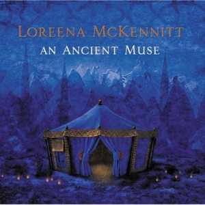 Loreena McKennitt - An Ancient Muse (2006)