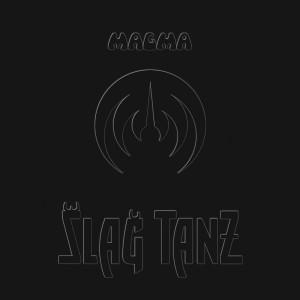 Magma - Slag Tanz (2015)