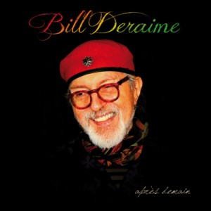 Bill Deraime - Après Demain (2013)