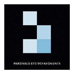 Parzivals Eyes - Defragments (2015)